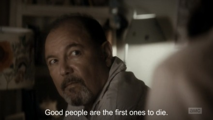 Good people are the first ones to die
